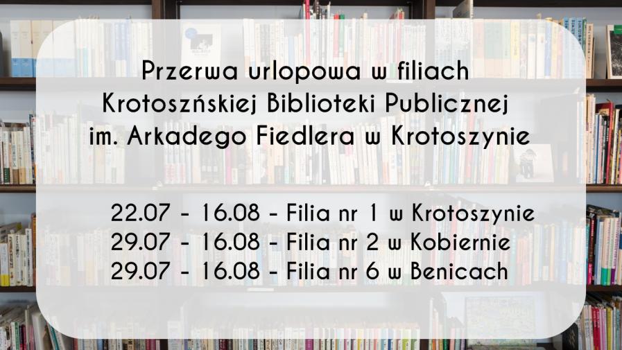 Urlopy w filiach biblioteki